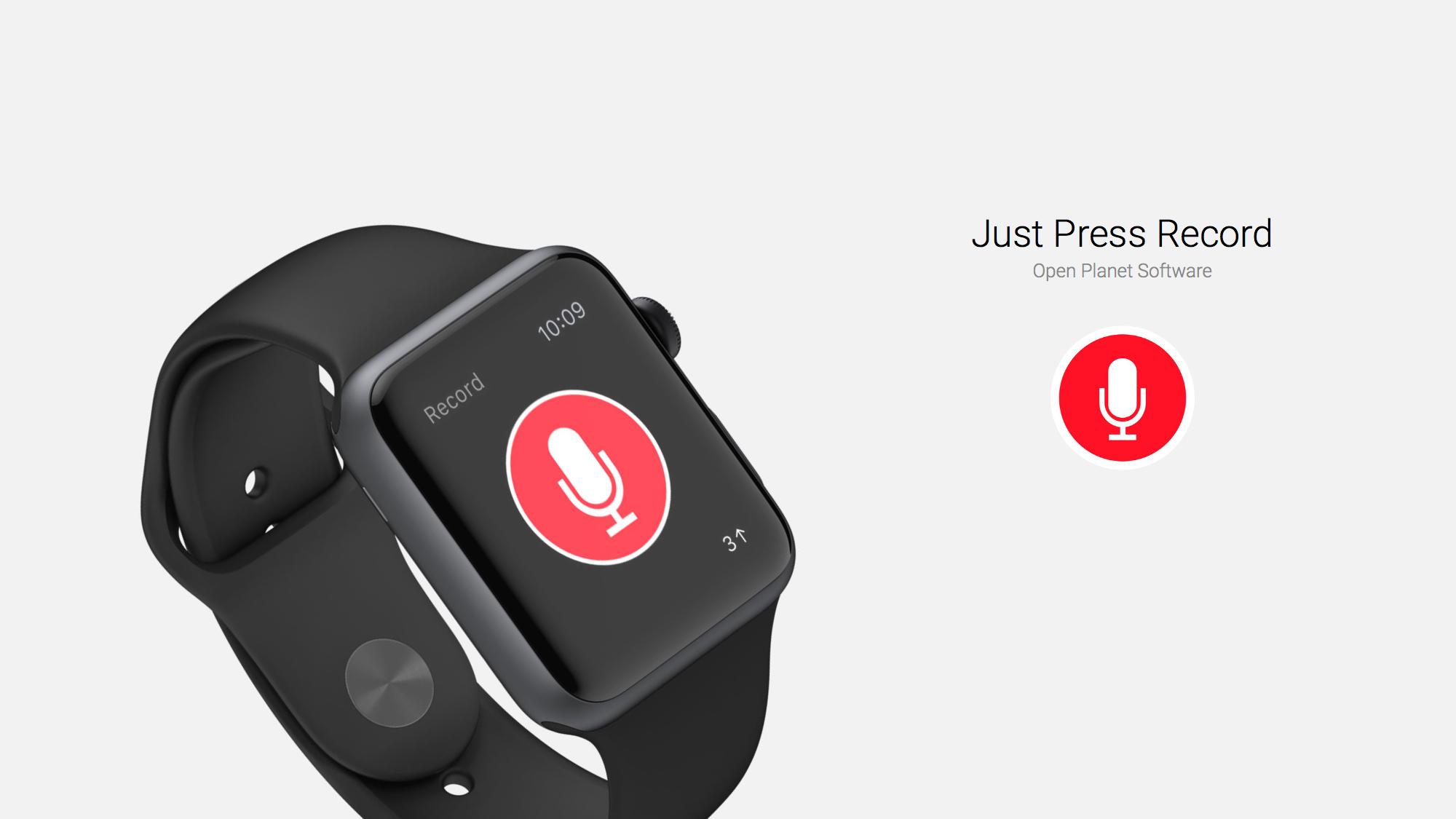 Just Press Record apple watch app